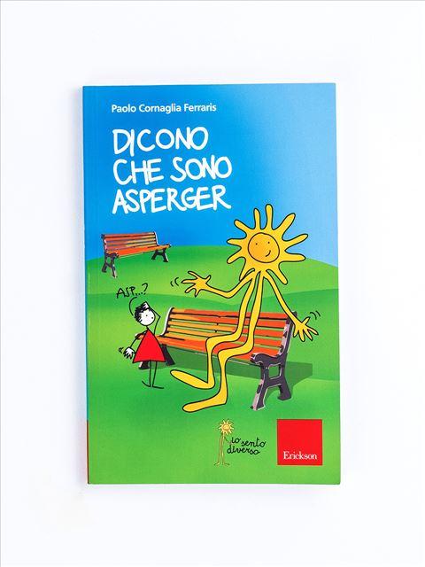 Dicono che sono Asperger - Libri - Erickson