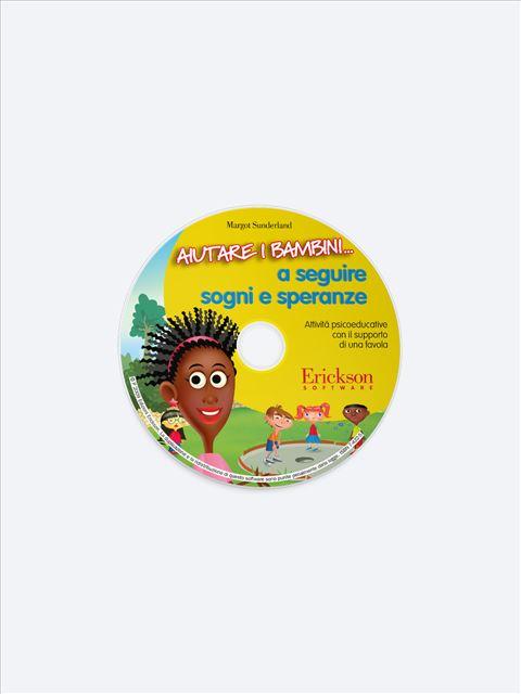 Aiutare i bambini... a seguire sogni e speranze - Aiutare i bambini... a superare ansie o ossessioni - Libri - Erickson 2