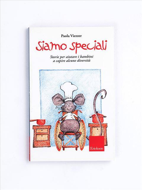 Siamo speciali - Libri - Erickson