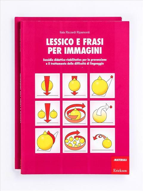 Lessico e frasi per immagini - Le difficoltà di letto-scrittura - Volume 1 - Libri - Strumenti - Erickson