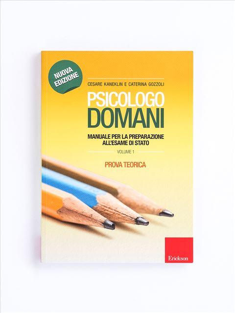 Psicologo domani - Volume 1 - Diventare psicologo - Erickson
