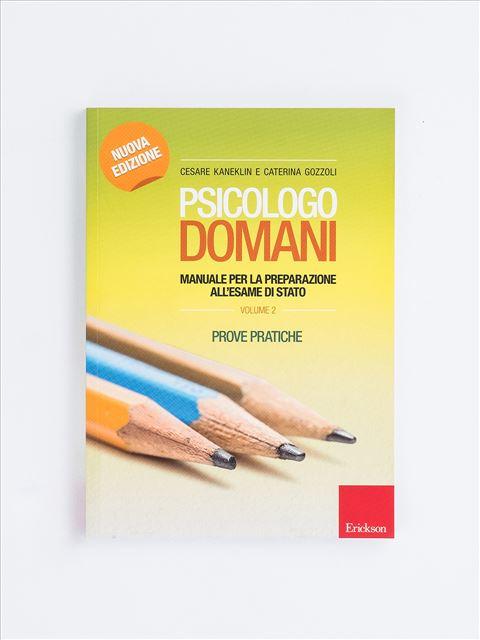 Psicologo domani - Volume 2 - Diventare psicologo - Erickson
