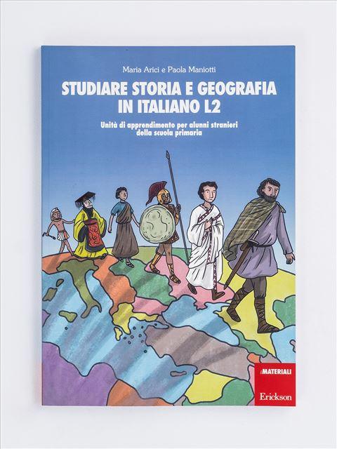 Studiare storia e geografia in italiano L2 - Italiano L2 - Erickson