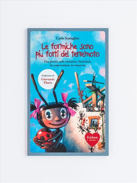Le formiche sono più forti del terremoto - L'albero delle stagioni e altre storie per imparar - Libri - Erickson