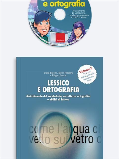 Lessico e ortografia - Volume 2 - Recupero in ortografia - Libri - App e software - Erickson