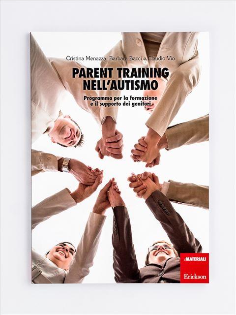 Parent training nell'autismo - Educare ai no nella prima infanzia - Libri - Erickson