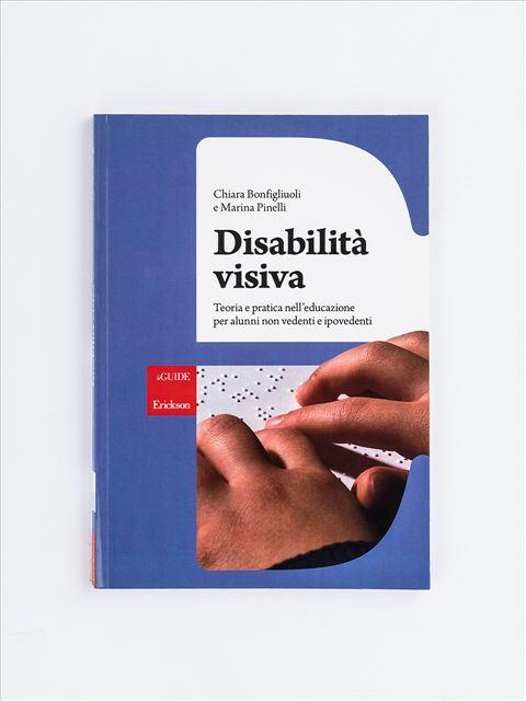 Disabilità visiva - Disabilità sensoriale - Erickson