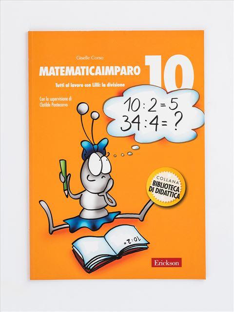 MatematicaImparo 10 - MatematicaImparo 15 - Libri - Erickson