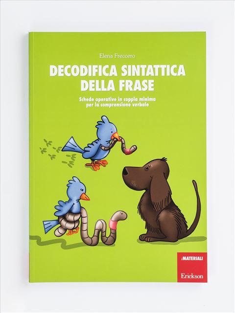 Decodifica sintattica della frase - App e software per Scuola, Autismo, Dislessia e DSA - Erickson
