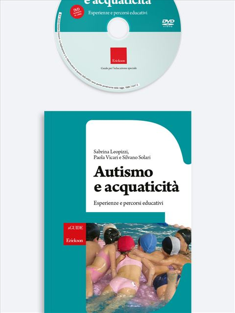 Autismo e acquaticità - Autismo e autonomie personali - Libri - Erickson