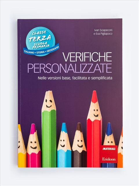Verifiche personalizzate - Classe terza: Italiano, storia, geografia - Produzione del testo e scrittura creativa - Erickson