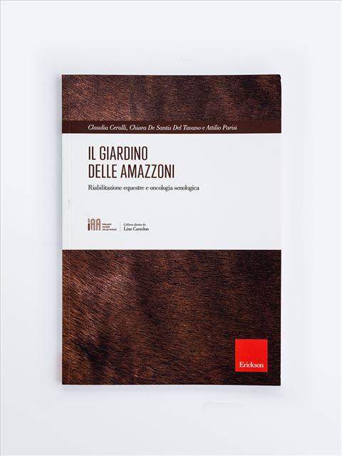 Il giardino delle Amazzoni - Libri e formazione per Educatori e Assistenti Sociali - Erickson