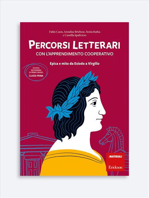 Percorsi letterari con l'apprendimento cooperativo - apprendimento cooperativo - Erickson