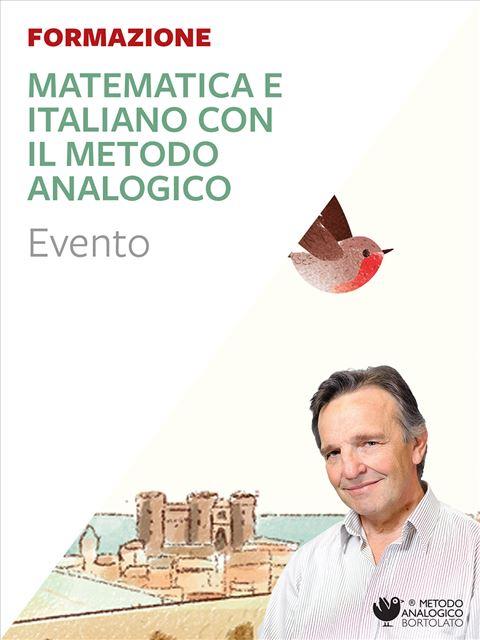 Matematica e italiano con il metodo analogico - Napoli - Metodo Analogico Bortolato: libri per matematica e italiano - Erickson