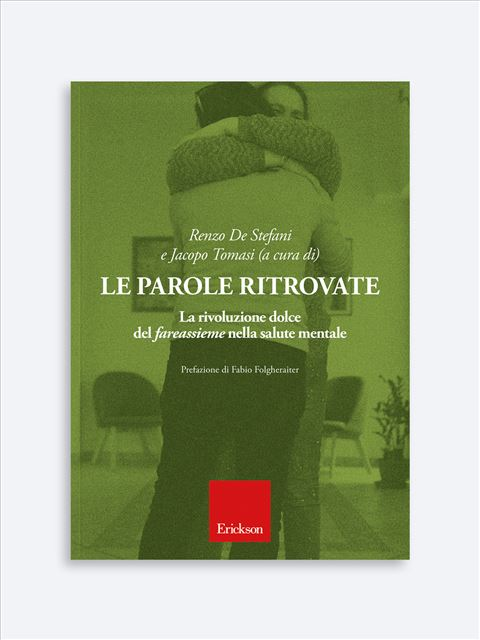 Le parole ritrovate - Libri e formazione per Educatori e Assistenti Sociali - Erickson