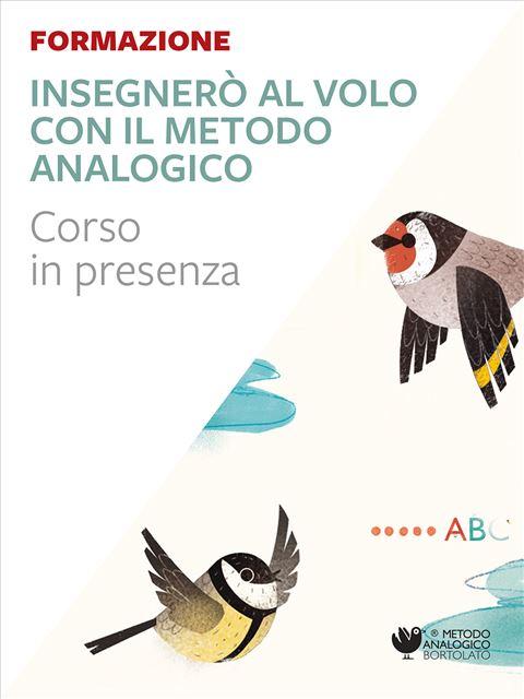 Insegnerò al volo - matematica - Reggio Emilia - Formazione per docenti, educatori, assistenti sociali, psicologi - Erickson