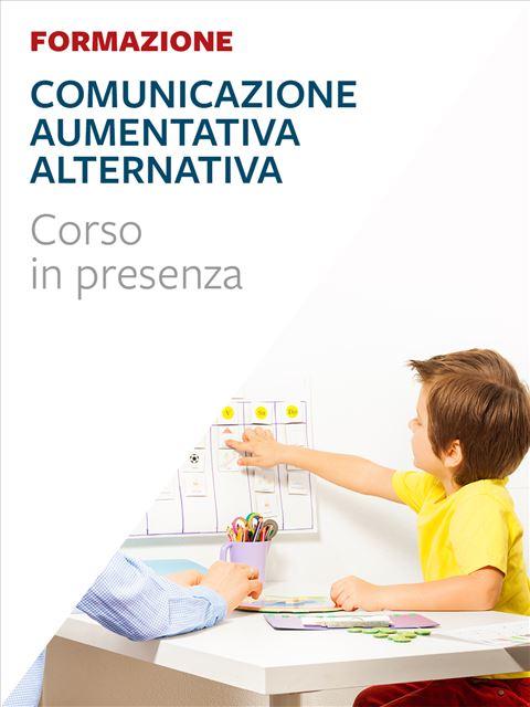La Comunicazione Aumentativa Alternativa - Costruisco e imparo - Libri - Erickson