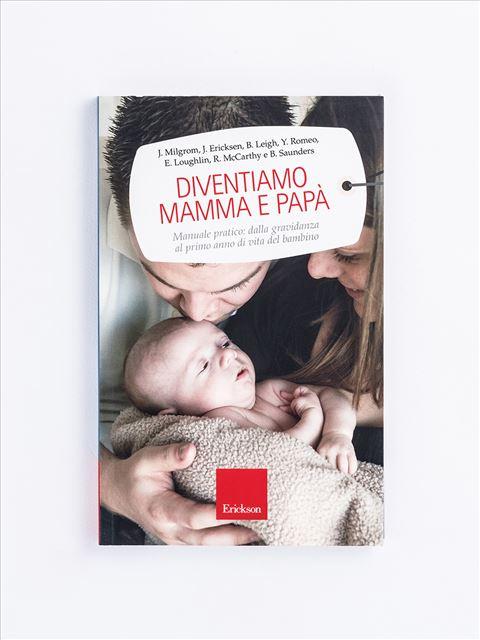 Diventiamo mamma e papà - Essere genitori - Erickson