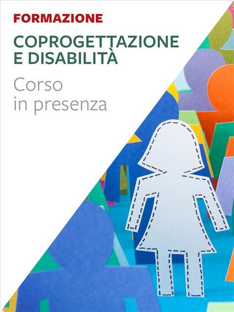 Coprogettazione e disabilità - Apprendere il counseling - Libri - Erickson