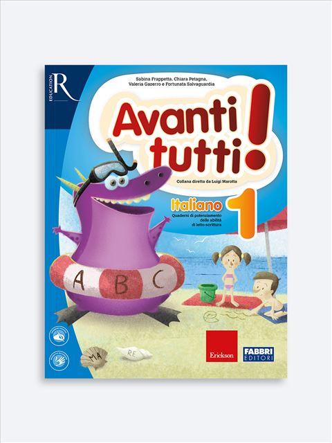 Avanti tutti! Italiano 1 - Libri e corsi su DSA e disturbi specifici dell'apprendimento - Erickson