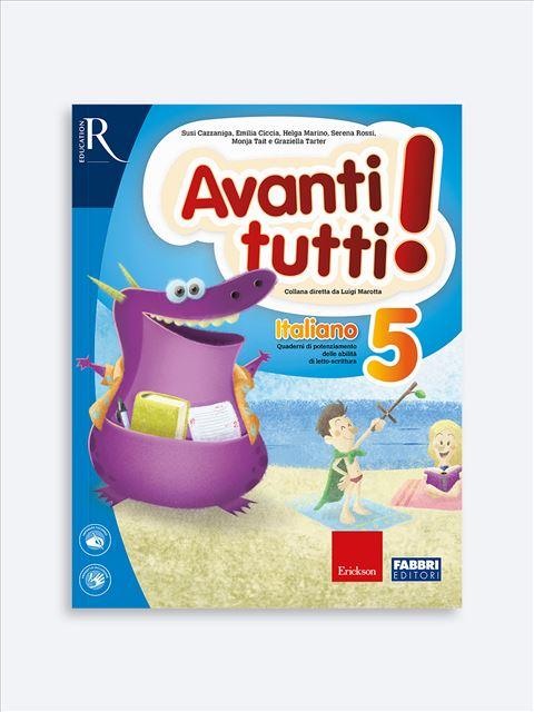 Avanti tutti! Italiano 5 - Libri di didattica, psicologia, temi sociali e narrativa - Erickson