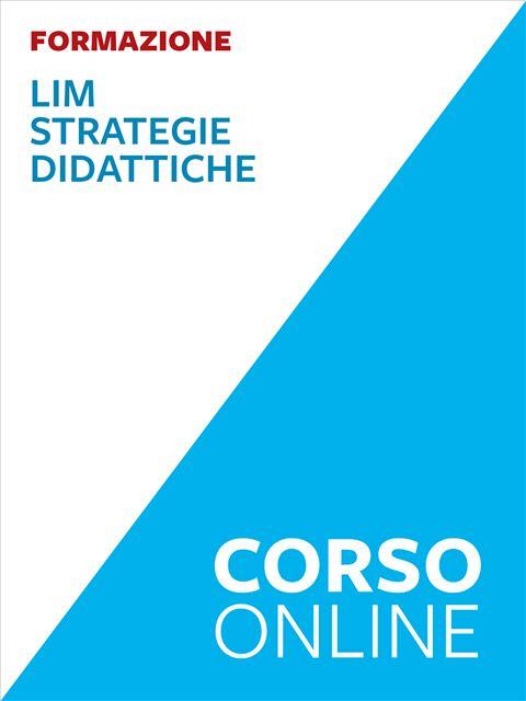 LIM – Strategie didattiche - corso - Formazione per docenti, educatori, assistenti sociali, psicologi - Erickson