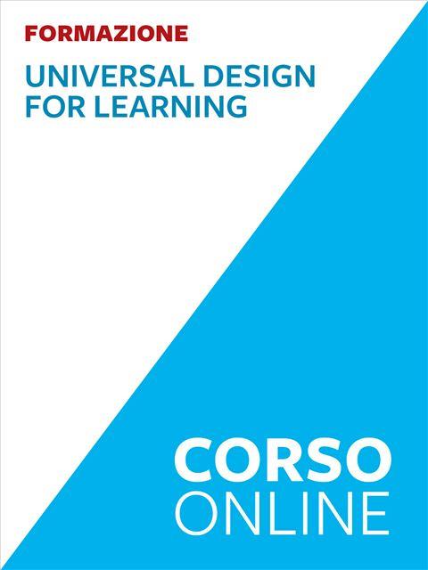Universal Design for Learning e scuola inclusiva - Formazione per docenti, educatori, assistenti sociali, psicologi - Erickson