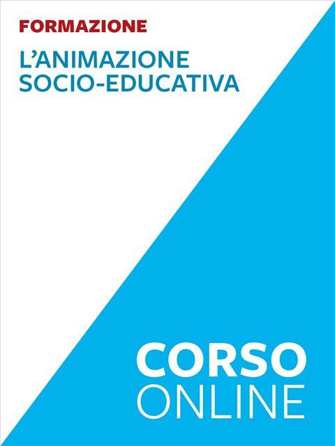 L'animazione socio-educativa - corso - Corsi online - Erickson