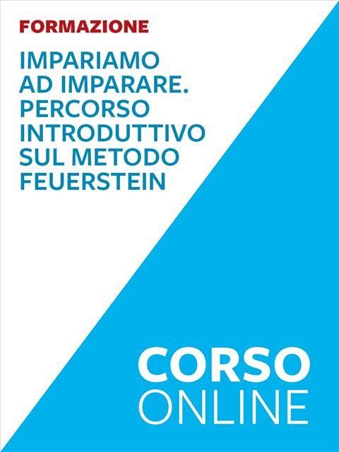 Impariamo ad imparare - Metodo Feuerstein - Corsi online - Erickson