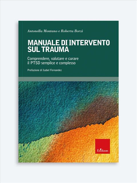 Manuale di intervento sul trauma Libro - Erickson Eshop
