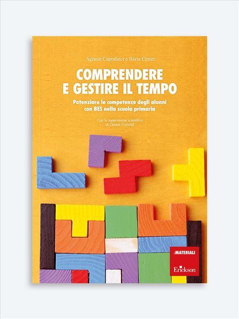 Comprendere e gestire il tempo - Libri di didattica, psicologia, temi sociali e narrativa - Erickson