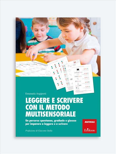 Leggere e scrivere con il metodo multisensoriale - Libri sulla Difficoltà di Linguaggio – Erickson