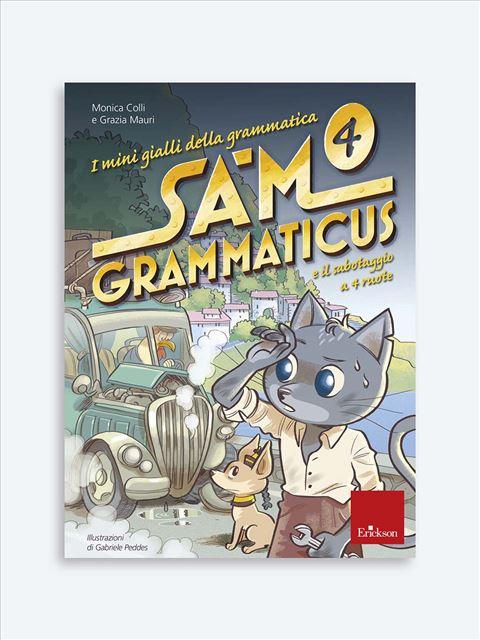 I mini gialli della grammatica 4 - Grammatica e arricchimento lessicale - Erickson