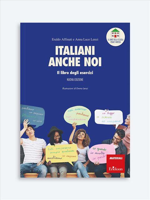 Italiani anche noi - Il libro degli esercizi - Italiano L2 - Erickson