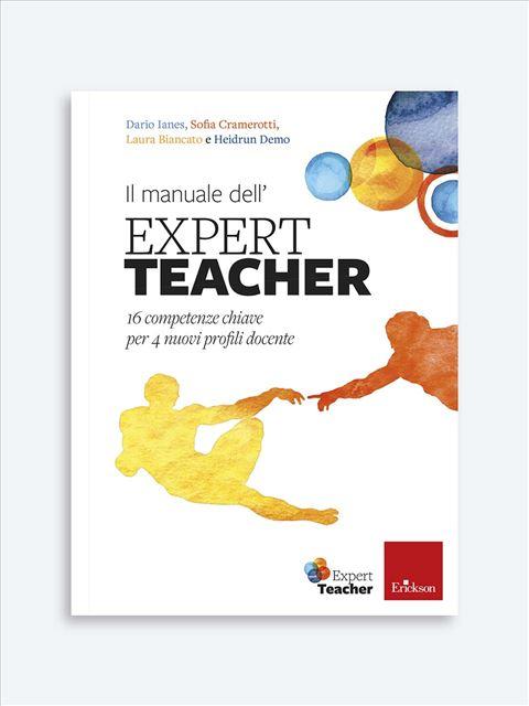 Il manuale dell'Expert Teacher - Didattica: libri, guide e materiale per la scuola - Erickson