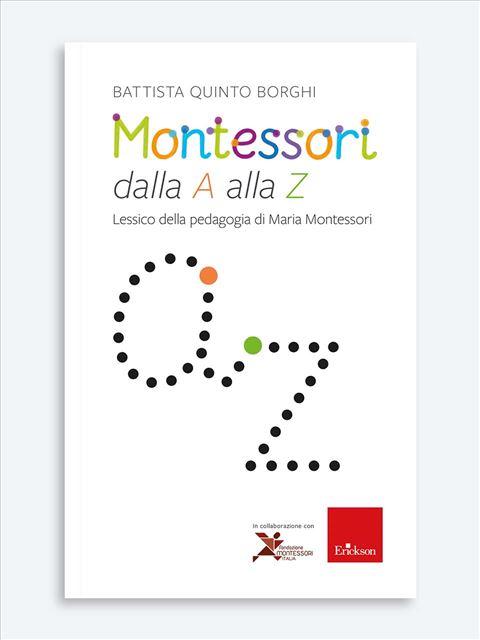 Montessori dalla A alla Z Libro - Erickson Eshop