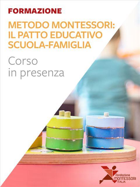 Metodo Montessori: il patto educativo scuola-famiglia - I 7 elementi della didattica innovativa - Erickson