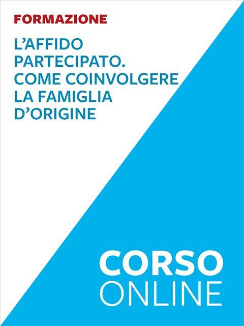 L'affido partecipato - corso - Corsi online - Erickson