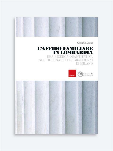 L'affido familiare in Lombardia - Tutela dei minori - Erickson