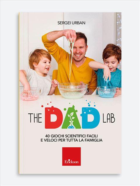 The Dad Lab - Libri di didattica, psicologia, temi sociali e narrativa - Erickson
