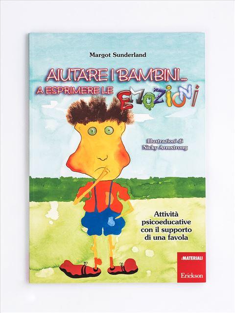 Aiutare i bambini... a esprimere le emozioni - App e software per Scuola, Autismo, Dislessia e DSA - Erickson