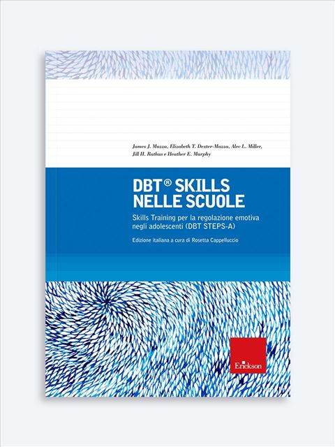 DBT®  Skills nelle scuole - Didattica: libri, guide e materiale per la scuola - Erickson