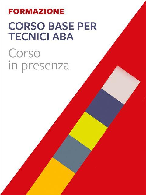 Tecnico ABA-VB - Corso Base - Corsi in presenza - Erickson