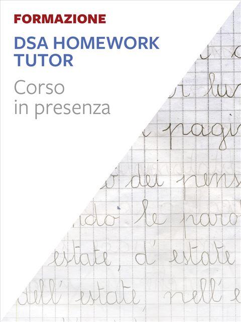 DSA Homework Tutor® - Milano - Corsi in presenza - Erickson