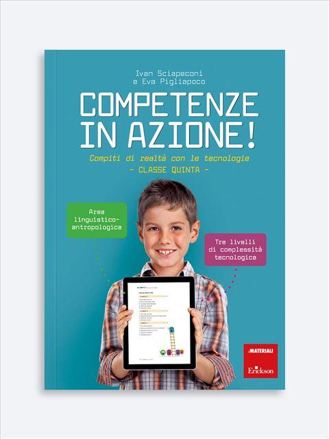 Competenze in azione! - Classe quinta - Area linguistico-antropologica - Grammatica e arricchimento lessicale - Erickson