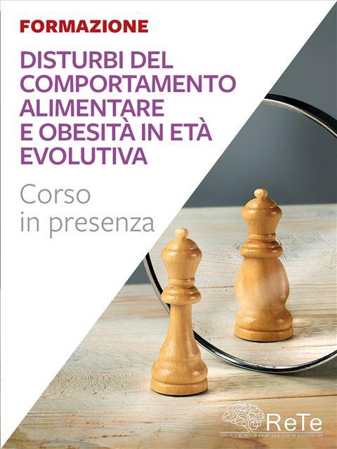 Disturbi del Comportamento Alimentare e Obesità in età evolutiva - Formazione ECM - Erickson