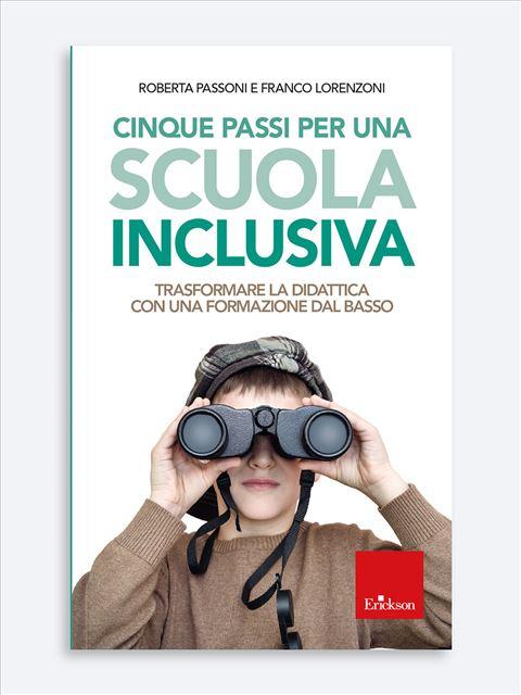 Cinque passi per una scuola inclusiva - Organizzazione scolastica - Erickson