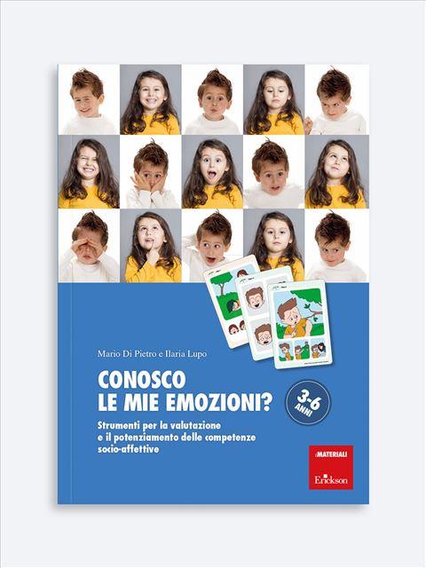Conosco le mie emozioni? - 3-6 anni - Libri e corsi sulle emozioni nei bambini e coping power - Erickson