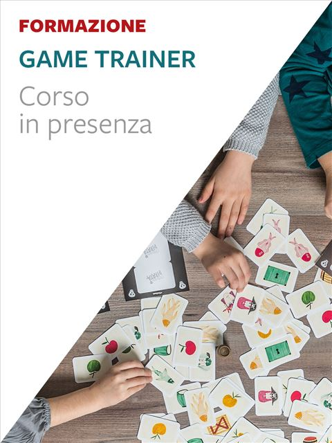 Game Trainer® - Roma - Pedagogista - Erickson