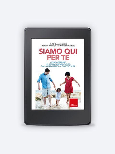 Siamo qui per te - Genitorialità: libri sul rapporto genitori e figli - Erickson
